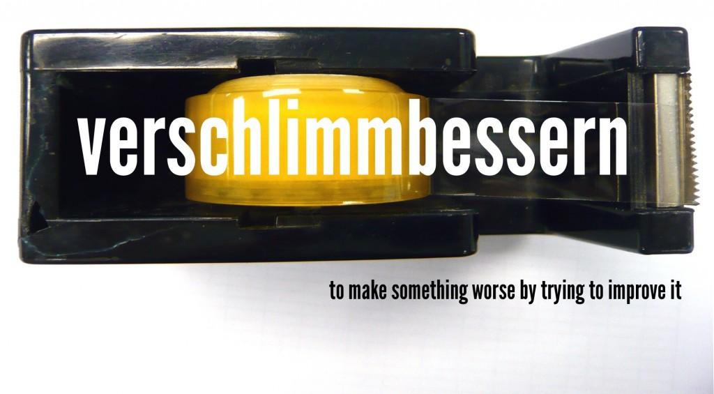 German-verschlimmbessern