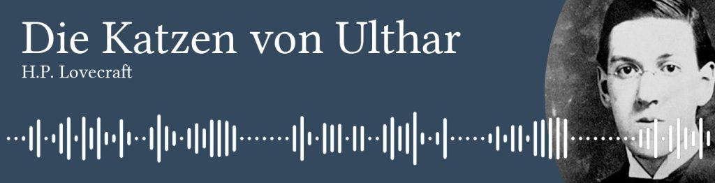 German translation audio of Lovecraft short story