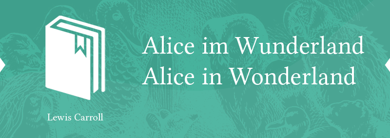 alice in wonderland parallel text German English