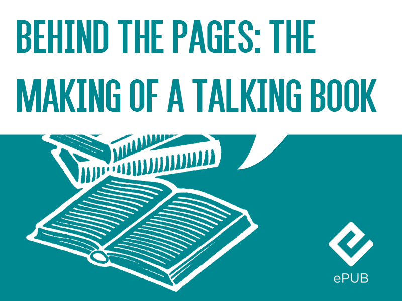 Behind The Pages: The Making Of A Talking Book (Café in Berlin EPUB3 ...
